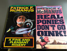 Pair of Patrick McManus Books Real Ponies Don't Go Oink and A Fine And Pleasant