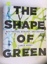 The Shape of Green: Aesthetics, Ecology, Design, Hosey (PB 2012) GC Environment