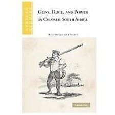 African Studies: Guns, Race, and Power in Colonial South Africa 109 by...