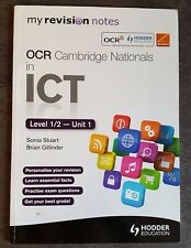 My Revision Notes OCR Cambridge Nationals in ICT Levels 1 / 2 Unit 1 (2013)