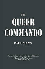 NEW The Queer Commando by Paul Mann