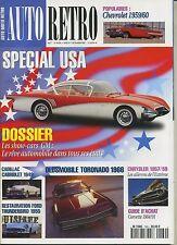 AUTO RETRO n°169 SEPTEMBRE 1994 TORONADO THUNDERBIRD CORVETTE 1984/1991