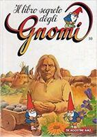 Il Libro Segreti Degli Gnomi 10 Dieci,Aa.Vv.  ,De Agostini-Amz,1986