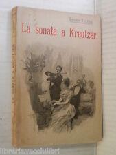 LA SONATA A KREUTZER Leone Tolstoi Salani 1926 libro romanzo narrativa storia di