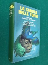 Samuel DELANY - LA CADUTA DELLE TORRI Trilogia , 1° Ed Longanesi (1976) Libro
