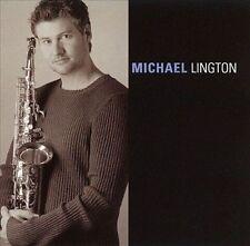 NEW SEALED CD  - Michael Lington by Michael Lington (CD, May-2001, Samson Music)