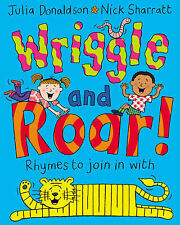 NEW  -  WRIGGLE AND ROAR  paperback book by Julia Donaldson  Nick Sharratt   A21