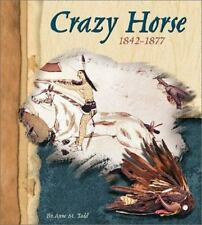 Crazy Horse, 1842-1877 (American Indian Biographies)- HC- Anne Todd- New