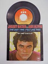 45 Giri Johnny Mathis Jane Olivor The Last Time I Felt Like This Cbs 1979
