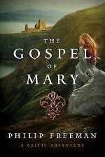 The Gospel of Mary - A Celtic Adventure by Philip Freeman (Hardback, 2017)