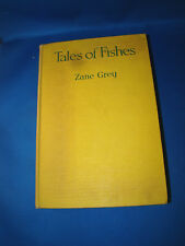Tales Of Fishes by Zane Grey 1919 Illustrated from photos First Edition @H