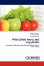 Wild Edible Fruits And Vegetables: Systematics, Medicinal And Ethnobotanical ...