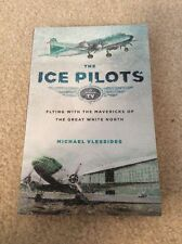 THE ICE PILOTS - MICHAEL VLESSIDES (PAPERBACK) NEW