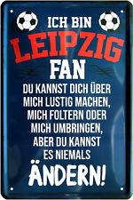 Blechschild 20x30 LEIPZIG Fan Spruch Bar Kneipe Haus + Garten Geschenk