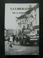 39/45 livre La libération de la Normandie a Walcheren WWII