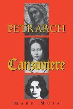 Petrarch: The Canzoniere, or Rerum Vulgarium Fragmenta by Mark Musa,...