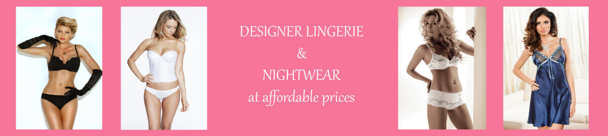 Designer Lingerie and Nightwear