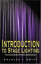 Introduction to Stage Lighting: The Fundamentals of Theatre Lighting Design, , C