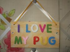 Handmade I Love My Pug Dog Plaque Wood Yellow Gold Wooden Wall Hanging Sign Gems