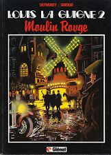 Louis la Guigne 2. Moulin Rouge. DETHOREY 1984