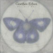 GOETHES ERBEN Der Die Das CD 1995