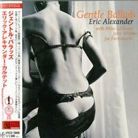 ERIC ALEXANDER QUARTET-GENTLE BALLADS-JAPAN MINI LP CD C75