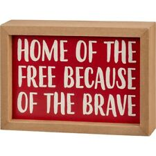 """PRIMITIVE INSET WOOD SIGN~""""HOME OF THE FREE BECAUSE OF THE BRAVE""""~Shelf Sitter"""