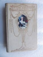 The Story of Marie Antoinette by Francis Bickley (HC 1911) 1st edition illustr