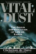 Vital Dust: The Origin and Evolution of Life on Ea