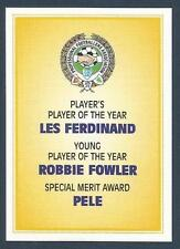 PANINI PFA FOOTBALL 97 #143-PFA AWARDS-LES FERDINAND-ROBBIE FOWLER-PELE