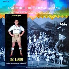 LUC BARNEY - L'AUBERGE DU CHEVAL BLANC - BARCLAY LP - FRENCH PRESSING