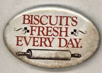 "1980s  Biscuits Fresh Every Day  2 3/4"" Pinback Button"