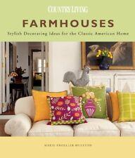 Farmhouses: Stylish Decorating Ideas for the Class
