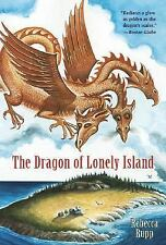 The Dragon of Lonely Island Rupp, Rebecca Paperback