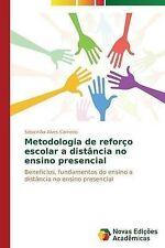 Metodologia de reforço escolar a distância no ensino presencial: Benefícios, fun