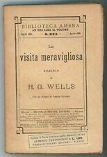 WELLS HERBERT GEORGE LA VISITA MERAVIGLIOSA TREVES 1916 BIBLIOTECA AMENA 893