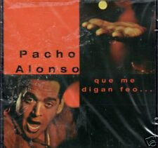 Pacho Alonso Que me Digan Feo   BRAND NEW SEALED   CD