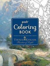 Posh Adult Coloring Book: Thomas Kinkade Designs for Inspiration and...
