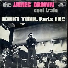 7inch JAMES BROWN SOUL TRAIN honky tonk RARE EX +PS spain