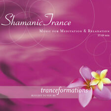 SHAMANIC TRANCE - MUSIC FOR MEDITATION & RELAXATION (CD) BY TRANCEFORMATIONS