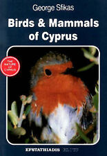 Very Good, Birds and Mammals of Cyprus (Nature of Cyprus), Sfikas, George, Book
