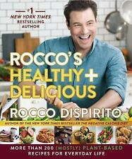 Rocco's Healthy and Delicious : Over 200 (Mostly) Plant-Based Recipes You'll...