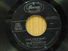Dinah Washington 45 Cold Cold Heart bw I Don't Hurt Anymore - Mercury VG