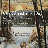 On Christmas Day VAUGHAN-WILLIAMS,RALPH BRAND NEW SEALED MUSIC ALBUM CD