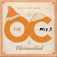 NEW Music From the O.C. Mix 3: Have a Very Merry Chrismukkah (Audio CD)