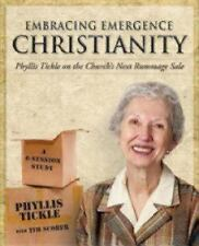 Embracing Emergence Christianity: Phyllis Tickle On The Church's Next Rummage...