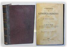 Steiner Compendium der Kinderkrankheiten 1873 Medizin Wissen Fachwissen xy