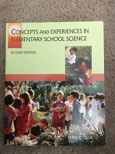 Concepts and Experiences in Elementary School Science by Peter C. Gega (1993,...