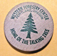 OREGON TOKEN - WESTERN FORESTRY CENTER, PORTLAND, OR (LOT DJ89) *WOODEN NICKEL*