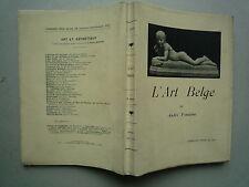 1925 L'ART BELGE 1830 DE ANDRE FONTAINE 16 PLANCHES PEINTRES SCULPTEURS GRAVEURS